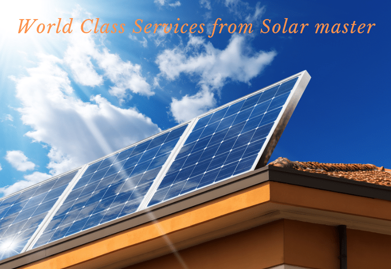 Why should you Choose Solar Masters?